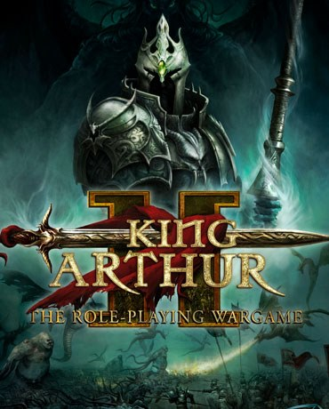 King Arthur 2 The Role-playing Wargame